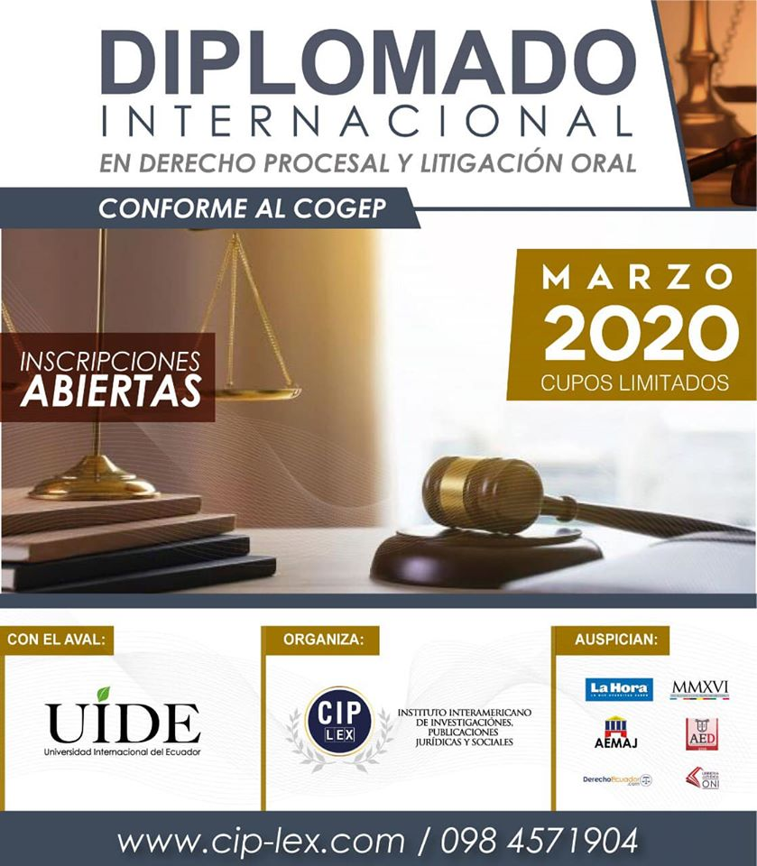 Diplomado Internacional – Derecho Procesal y Litigación Oral conforme al COGEP