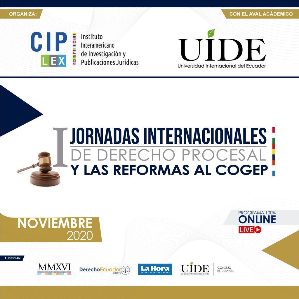 Jornadas Internacionales de Derecho Procesal y Litigación Oral y las Reformas al COGEP