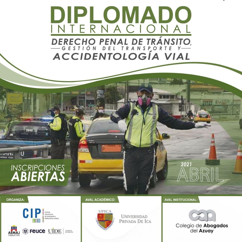Diplomado Internacional en Derecho Penal en Tránsito, Seguridad y Accidentología Vial