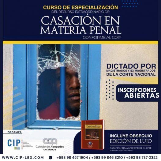 Curso de Especialización en Recurso Extraordinario de Casación Penal Conforme al Coip