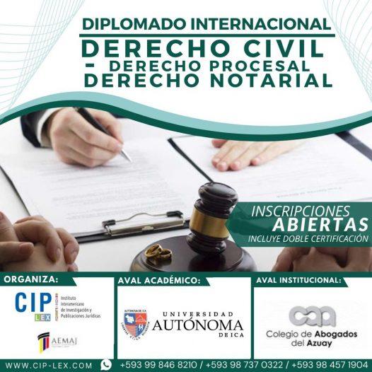 Diplomado Internacional Derecho Civil, Derecho Procesal, Derecho Notarial