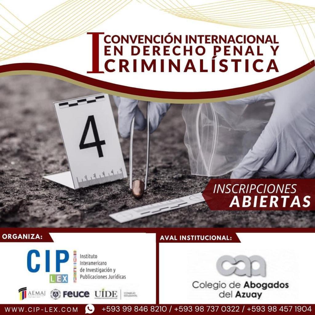 Convención Internacional en Derecho Penal y Criminalística